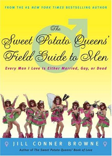 The Sweet Potato Queens' field guide to men
