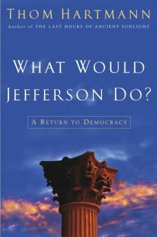 Download What Would Jefferson Do?