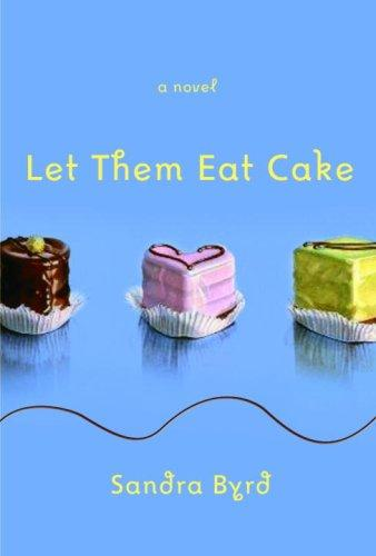 Download Let Them Eat Cake