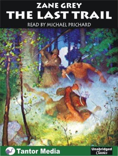 The Last Trail (Ohio River Trilogy (Audio))