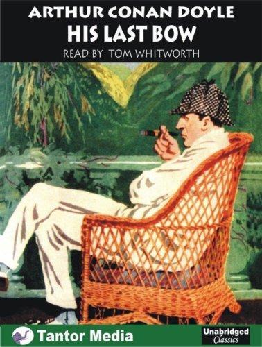 Download His Last Bow (Unabridged Classics)