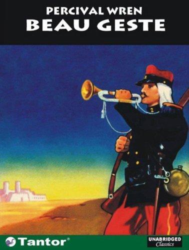 Download Beau Geste (Unabridged Classics)