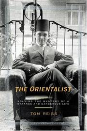 Tom Reiss - The Orientalist