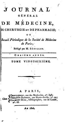 Journal général de médecine, de chirurgie et de pharmacie franc̜aises et étrangeres, ou, Recueil …