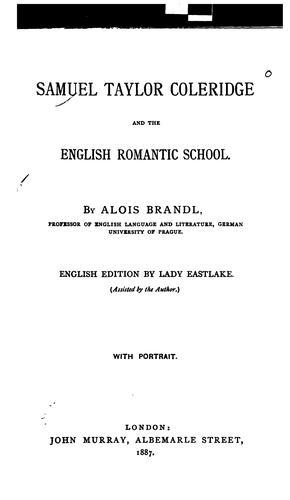 Samuel Taylor Coleridge and the English Romantic School