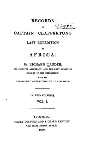 Records of Captain Clapperton's Last Expedition to Africa