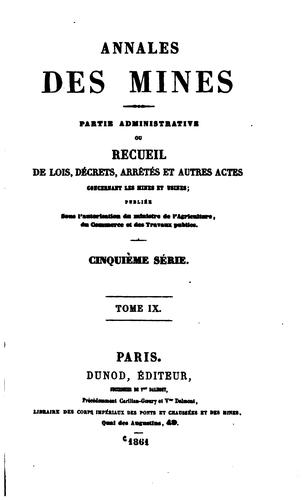 Annales des mines: ou recueil de mémoires sur l'exploitation des mines et …