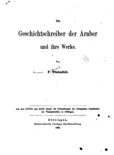 Die Geschichtschreiber der Araber und ihre Werke