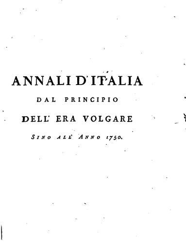 Annali d'Italia … sino all'anno 1750, colle prefazioni critiche di G. Catalani
