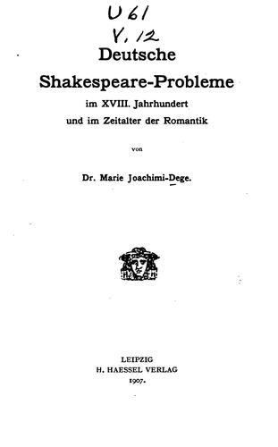 Deutsche Shakespeare-probleme im XVIII. Jahrhundert und im Zeitalter der Romantik
