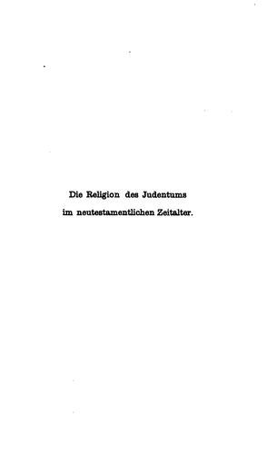 Die Religion des Judentums im Neutestament-lichen Zeitalter