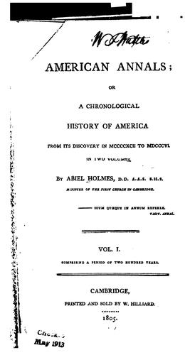 American Annals: Or, a Chronological History of America, from Its Discovery in MCCCCXCII to MDCCCVI