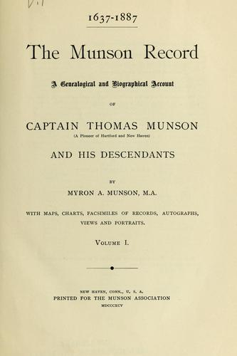1637-1887, the Munson record by Myron A. Munson