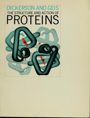 The structure and action of proteins