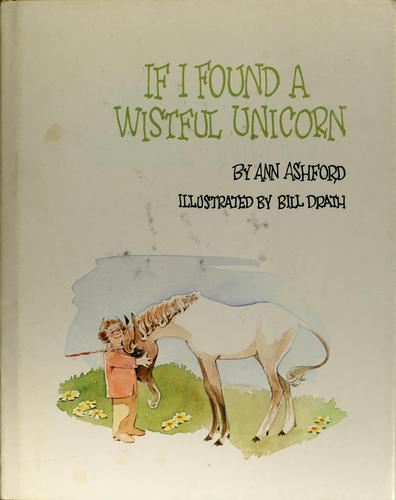 If I found a wistful unicorn