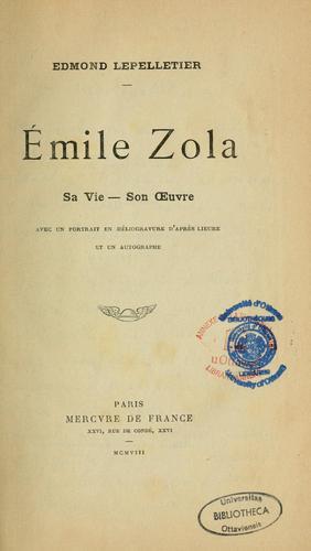 Emile Zola, sa vie-son oeuvre