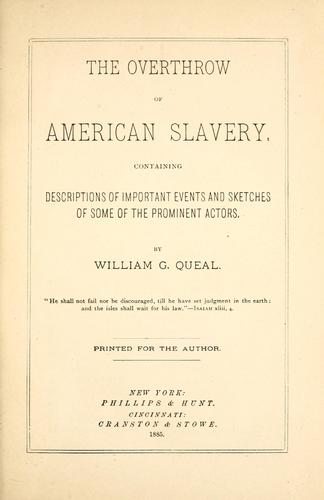 The overthrow of American slavery