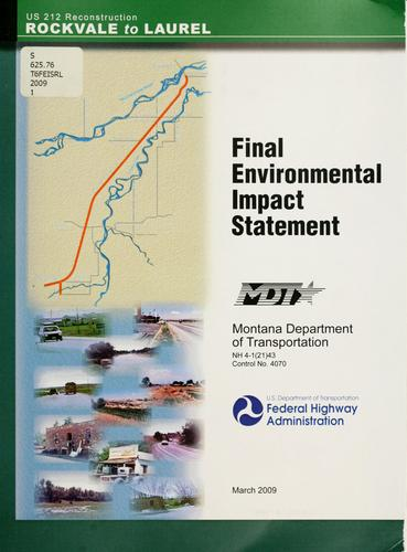 Final environmental impact statement for NH 4-1(21)43 Rockvale-Laurel (PPMS-OPX2 Control #4070) in Yellowstone and Carbon Counties, Montana by United States. Federal Highway Administration.