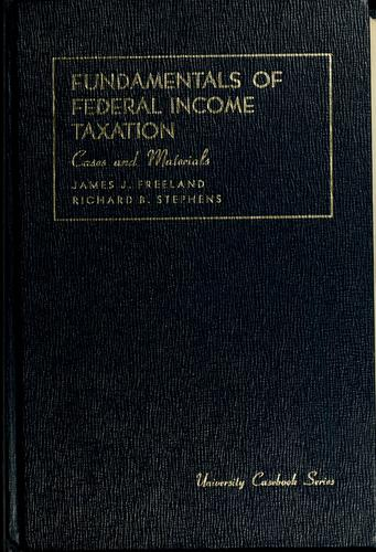 Cases and materials on fundamentals of Federal income taxation