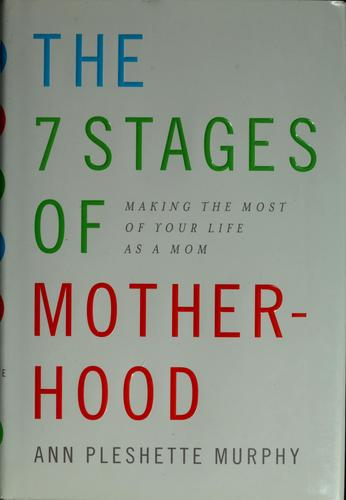 Download The 7 stages of motherhood