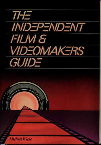 Download The independent film & videomakers guide