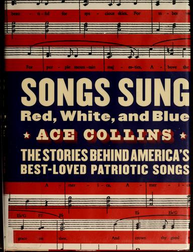 Songs sung red, white, and blue