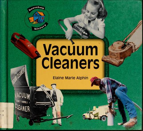 Vacuum cleaners by Elaine Marie Alphin
