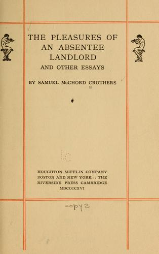 Download The pleasures of an absentee landlord, and other essays