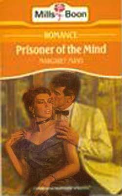 Prisoner of the mind.