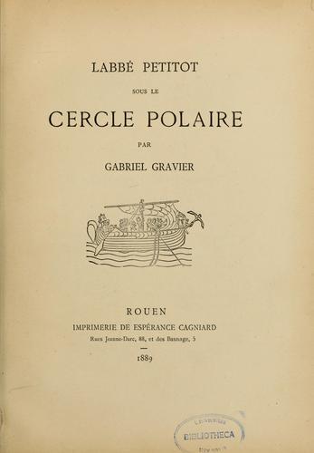 L' abbé Petitot sous le cercle polaire