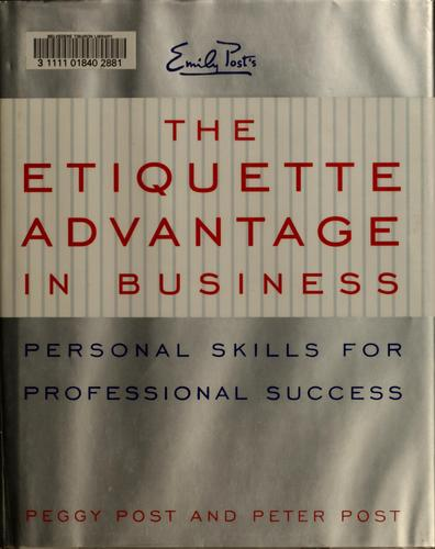 Download Emily Post's The etiquette advantage in business