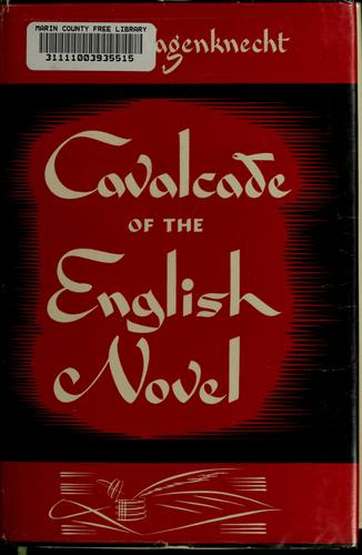 Download Cavalcade of the English novel.