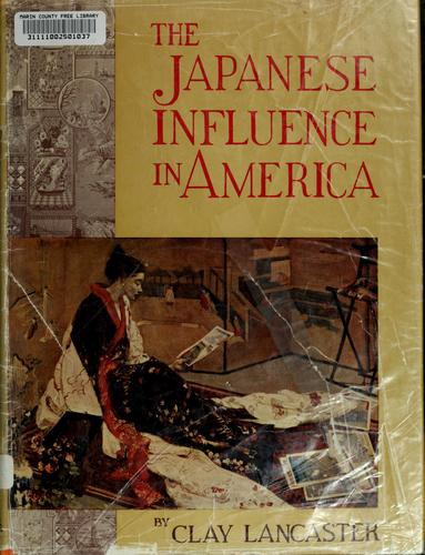 Download The Japanese influence in America.