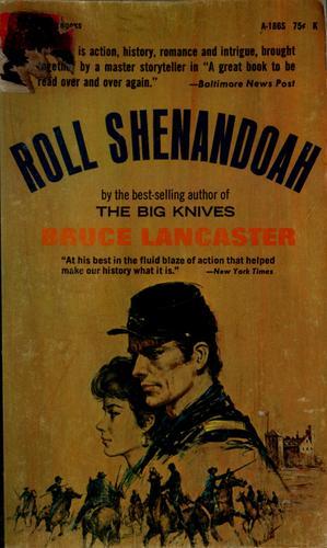 Roll, Shenandoah.