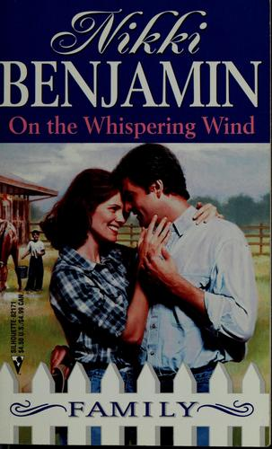 On the whispering wind by Nikki Benjamin