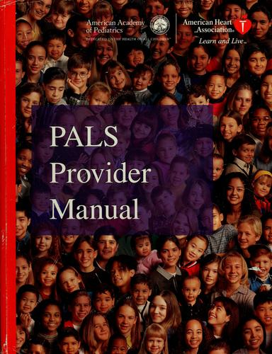 PALS provider manual by Mary Fran Hazinski
