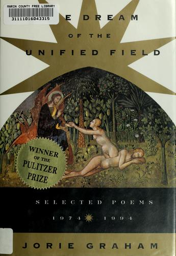 The dream of the unified field