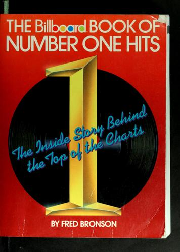 The Billboard book of number one hits by Fred Bronson