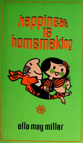 Happiness is homemaking