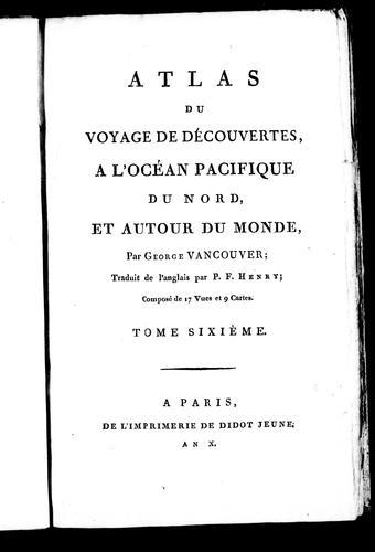 Atlas du voyage de découvertes, a l'océan Pacifique du nord, et autour du monde