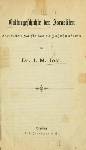 Download Culturgeschichte der Israeliten der ersten Hälfte des 19. Jahrhunderts