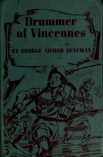 Drummer of Vincennes by George Armor Sentman