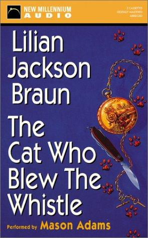 The Cat Who Blew the Whistle (Cat Who… (Audio))