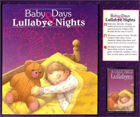 Baby Days & Lullabye Nights