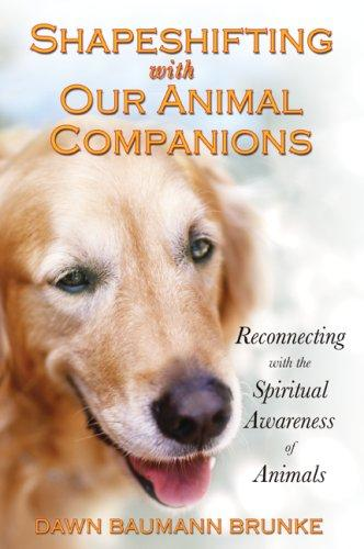 Download Shapeshifting with Our Animal Companions