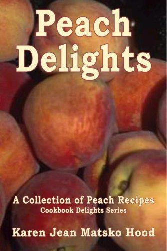 Download Peach Delights Cookbook