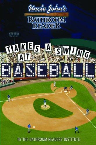 Download Uncle John's Bathroom Reader Takes a Swing at Baseball
