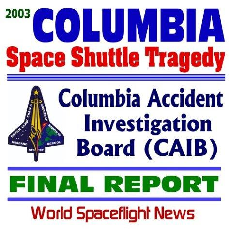 2003 Space Shuttle Columbia Tragedy