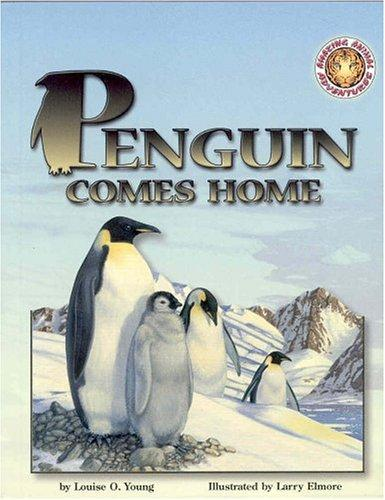 Download Penguin Comes Home (Amazing Animal Adventures)