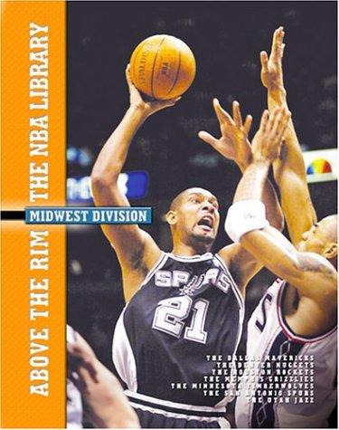 Thumbnail of Above the Rim: The NBA Library : Midwest Division (Above the Rim: the NBA Librar